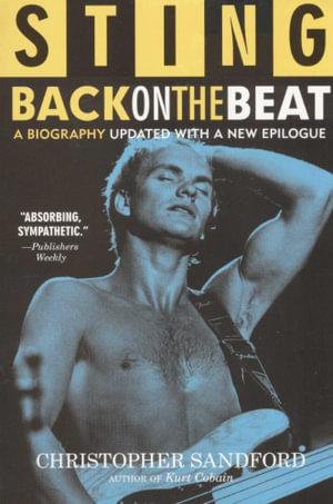 Sting : Back on the Beat - Christopher Sandford