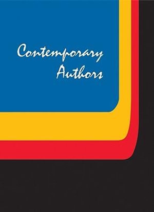 Contemporary Authors: A Bio-Bibliographical Guide to Current Writers in Fiction, General Nonfiction, Poetry, Journalism, Drama, Motion Pictures, Television Amy Elisabeth Fuller