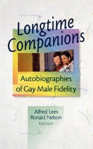 Longtime Companions : Autobiographies of Gay Male Fidelity - John P. DeCecco