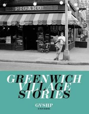 Greenwich Village Stories - Judith Stonehil