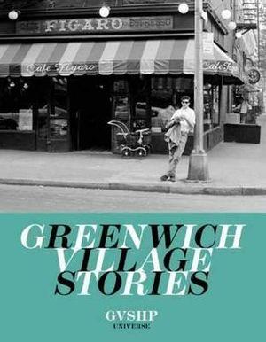 Greenwich Village Stories - Judith Stonehil