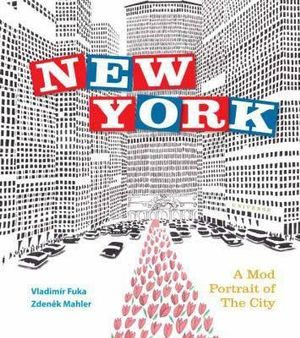 New York : A Mod Portrait of the City - Vladimir Fuka