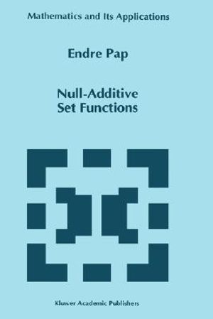 Null-Additive Set Functions : Water Science and Technology - Endre Pap