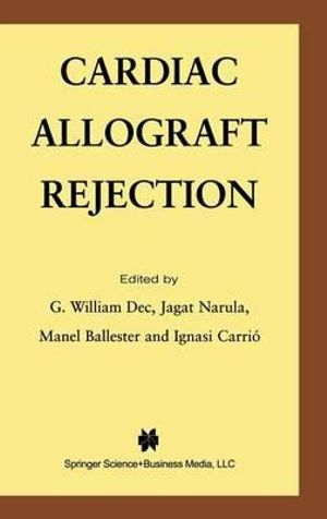 Cardiac Allograft Rejection - G. William Dec