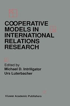 Cooperative Models in International Relations Research - Michael D. Intriligator