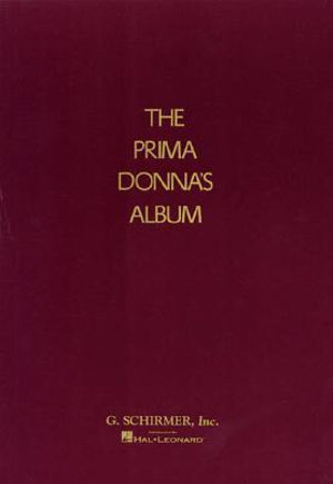 The Prima Donna's Album : 42 Celebrated Arias from Famous Operas - Kurt Adler