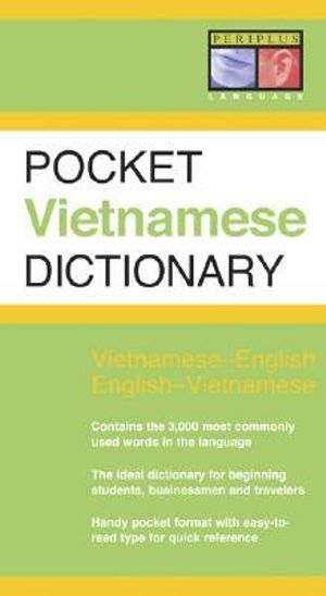 Pocket Vietnamese Dictionary : Periplus Pocket Dictionaries - Ben Wilkinson