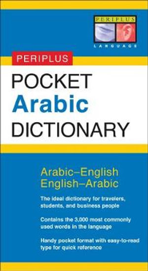 Pocket Arabic Dictionary : Periplus Dictionaries Ser. - Fethi Mansouri