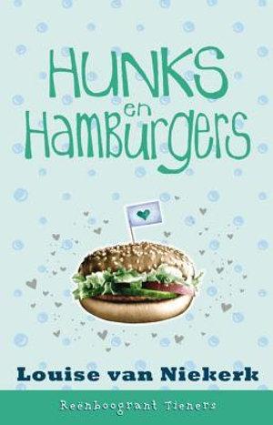 Reënboogrant Tieners 2 : Hunks en hamburgers - Louise van Niekerk