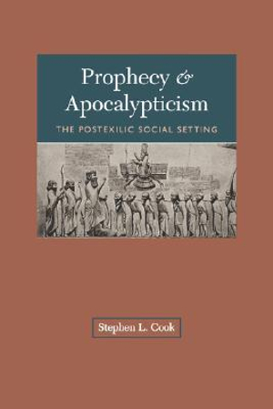 Prophecy-and-Apocalypticism-By-Stephen-L-Cook-NEW