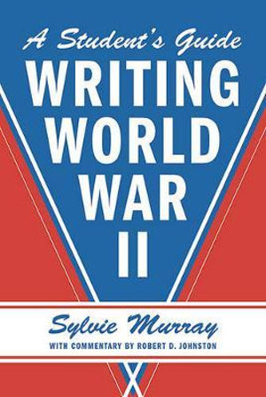 A-Students-Guide-to-Writing-World-War-II-NEW