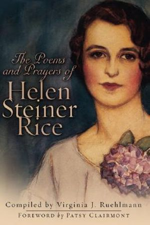 The Prayers and Poems of Helen Steiner Rice : STRAND PUBLISHING - Helen Steiner Rice