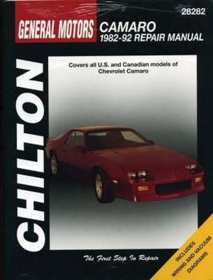 GM Camaro, 1982-92 (Chilton's Total Car Care Repair Manuals) Chilton