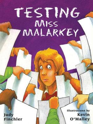 Testing Miss Malarkey - Judy Finchler