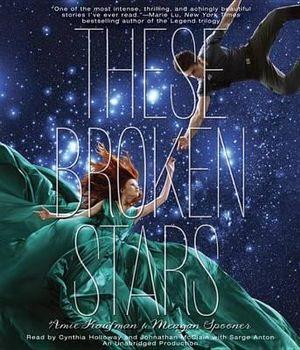 These Broken Stars - Amie Kaufman