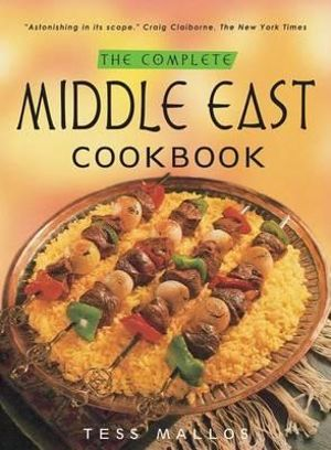 Complete Middle East Cookbook Tess Mallos