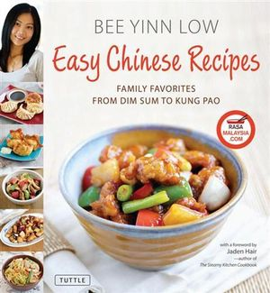 Easy Chinese Recipes : Family Favorites from Dim Sum to Kung Pao - Bee Yinn Low