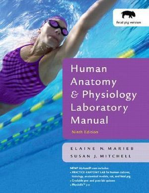 Human Anatomy Physiology Book Online On And Lab Manual Fetal Pig Version Be