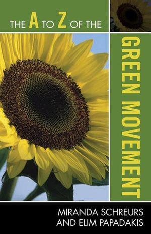 The A to Z of the Green Movement - Miranda Schreurs