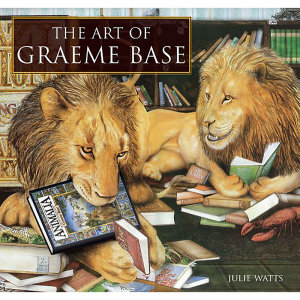 The Art of Graeme Base - Julie Watts