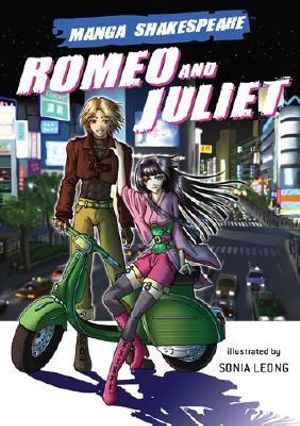 Romeo and Juliet : Manga Shakespeare Edition : Manga Shakespeare - William Shakespeare