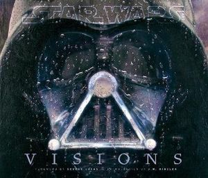 Star Wars Art : Visions - J. W. Rinzler