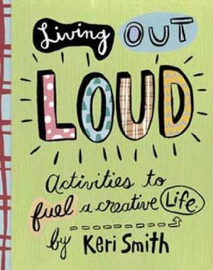 Living Out Loud - Keri Smith