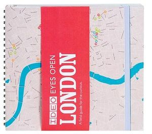 London : IDEO Eyes Open - A Field Guide for the Curious - Fred Dust