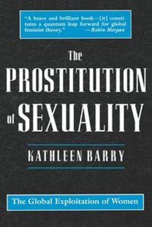 The Prostitution of Sexuality - Kathleen Barry