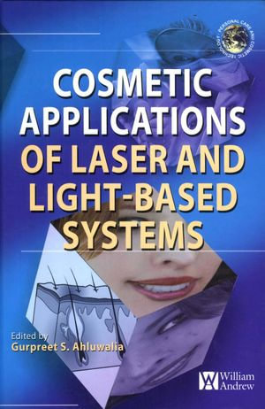 Cosmetics Applications of Laser & Light-Based Systems - Gurpreet Ahluwalia