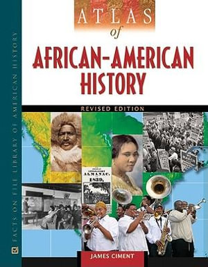 Atlas of African-American History - James Ciment