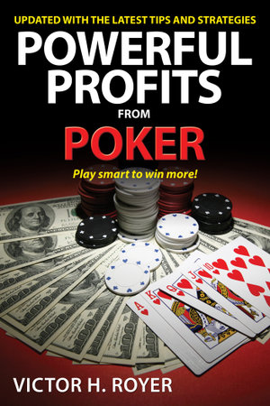 Powerful Profits from Poker - Victor H. Royer