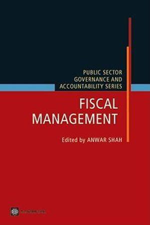 Fiscal Management - Anwar Shah
