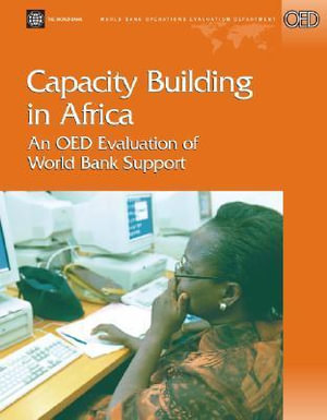 Capacity Building in Africa : An Oed Evaluation of World Bank Support - Catherine Gwin