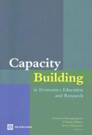 Capacity Building in Economics Education and Research - Francois Bourguignon