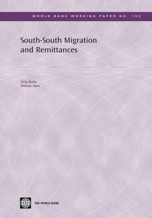South-South Migration and Remittances - Dilip Ratha
