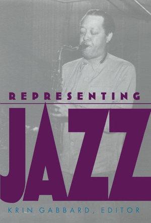 Representing Jazz - Krin Gabbard