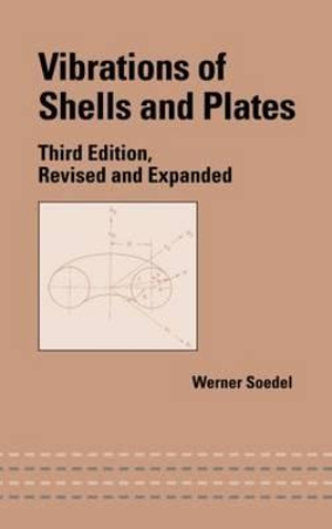 Vibrations of Shells and Plates Werner Soedel
