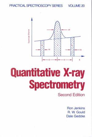 Quantitative X-ray Spectrometry Ron Jenkins