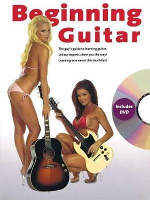 Beginning Guitar : The Lad's Guide to Learning Guitar - Includes DVD - David Bradley