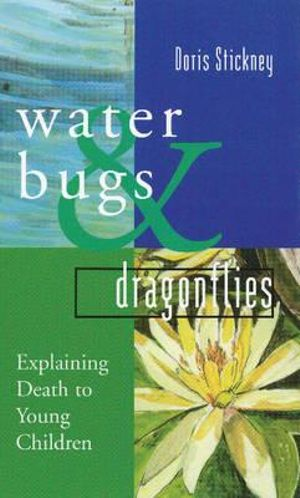 waterbugs and dragonflies explaining death to young