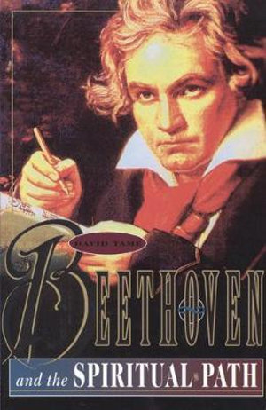 Beethoven and the Spiritual Path - David Tame
