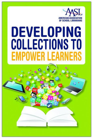 Developing Collections to Empower Learners - Sue C. Kimmel