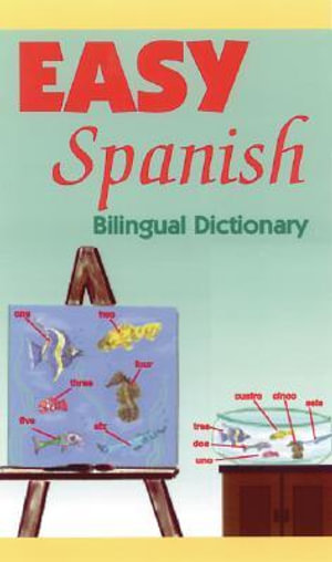 Easy Spanish : Bilingual Dictionary - Regina M. Qualls