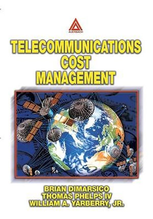 Telecommunications Cost Management - William A. Yarberry, Jr.