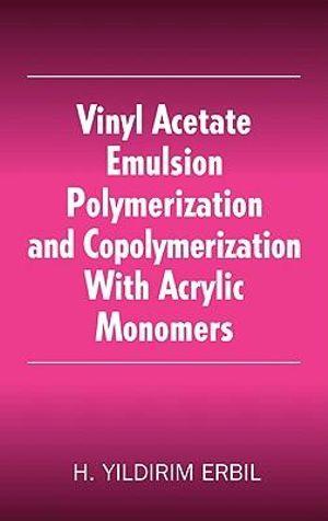 Booktopia Vinyl Acetate Emulsion Polymerization And