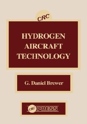 Hydrogen Aircraft Technology - G.Daniel Brewer