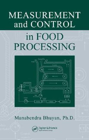 Measurement and Control in Food Processing Manabendra Bhuyan