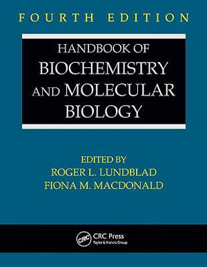 Handbook of Biochemistry and Molecular Biology, Fourth Edition : Section D Physical Chemical Data, Volume II - Lundblad L. Lundblad