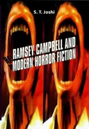 Ramsey Campbell and Modern Horror Fiction S. T. Joshi